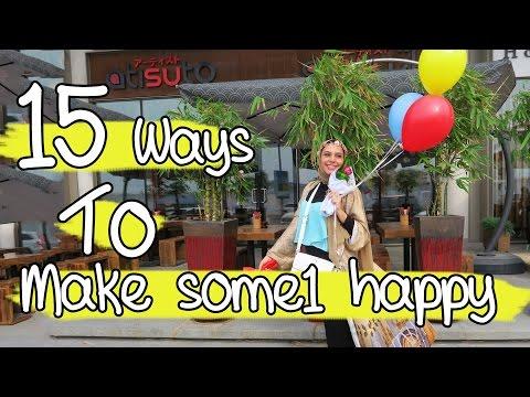 15 WAYS TO MAKE SOMEONE HAPPY    !١٥ طريقة لتسعد شخص