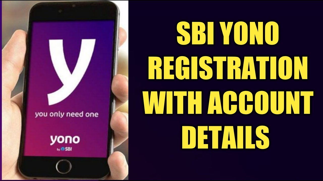 YONO SBI Registration with Account details