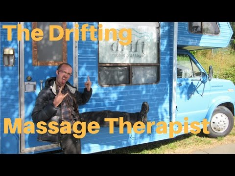 Nick Easterday: Drifting Massage Therapist
