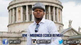 bm mbongo coco remix