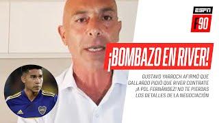 ¡BOMBAZO DE #YARROCH! ¡#Gallardo le pidió a #Francescoli que contrate a Pol #Fernández para #River!