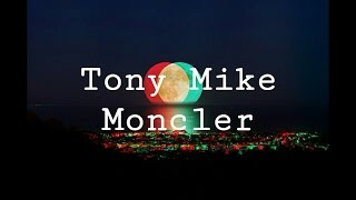 Video Tony Mike - Moncler (Lyrics) | Official Audio download MP3, 3GP, MP4, WEBM, AVI, FLV Maret 2018