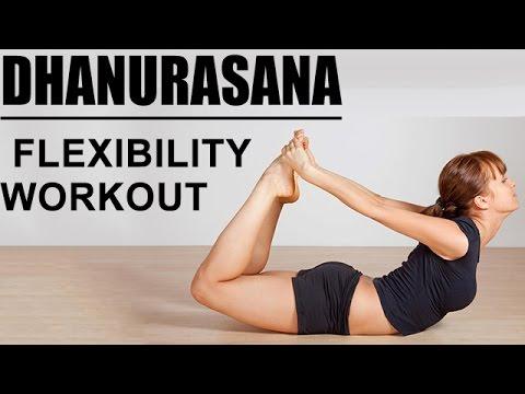 dhanurasana  bow pose yoga  flexibility workout  youtube