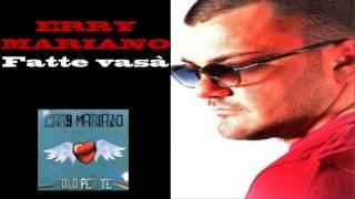 """Erry Mariano - Fatte vasà - Album 2013 """"Solo per te"""""""