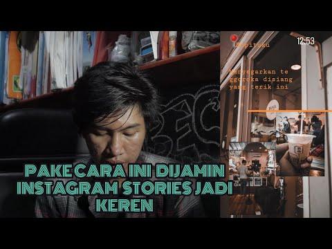 CARA BIKIN INSTAGRAM STORIES KEKINIAN #TUTORIAL