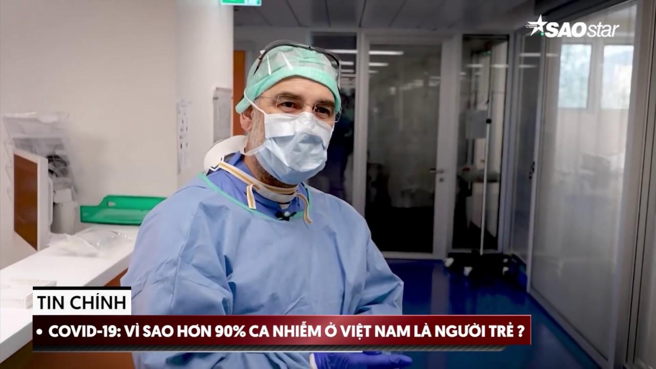 Tin tức Virus Corona 23/03: Vì sao 90% ca nhiễm ở Việt Nam là người trẻ? Ngược lại với Ý và Vũ Hán