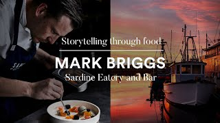 Storytelling through food | Mark Briggs, Sardine E...