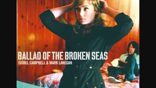 Isobel Campbell & Mark Lanegan - The Circus Is Leaving Town