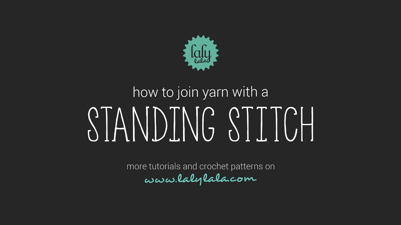 Crochet Stitches Joining Yarn : how to join yarn with a standing stitch in crochet / lalylala crochet ...