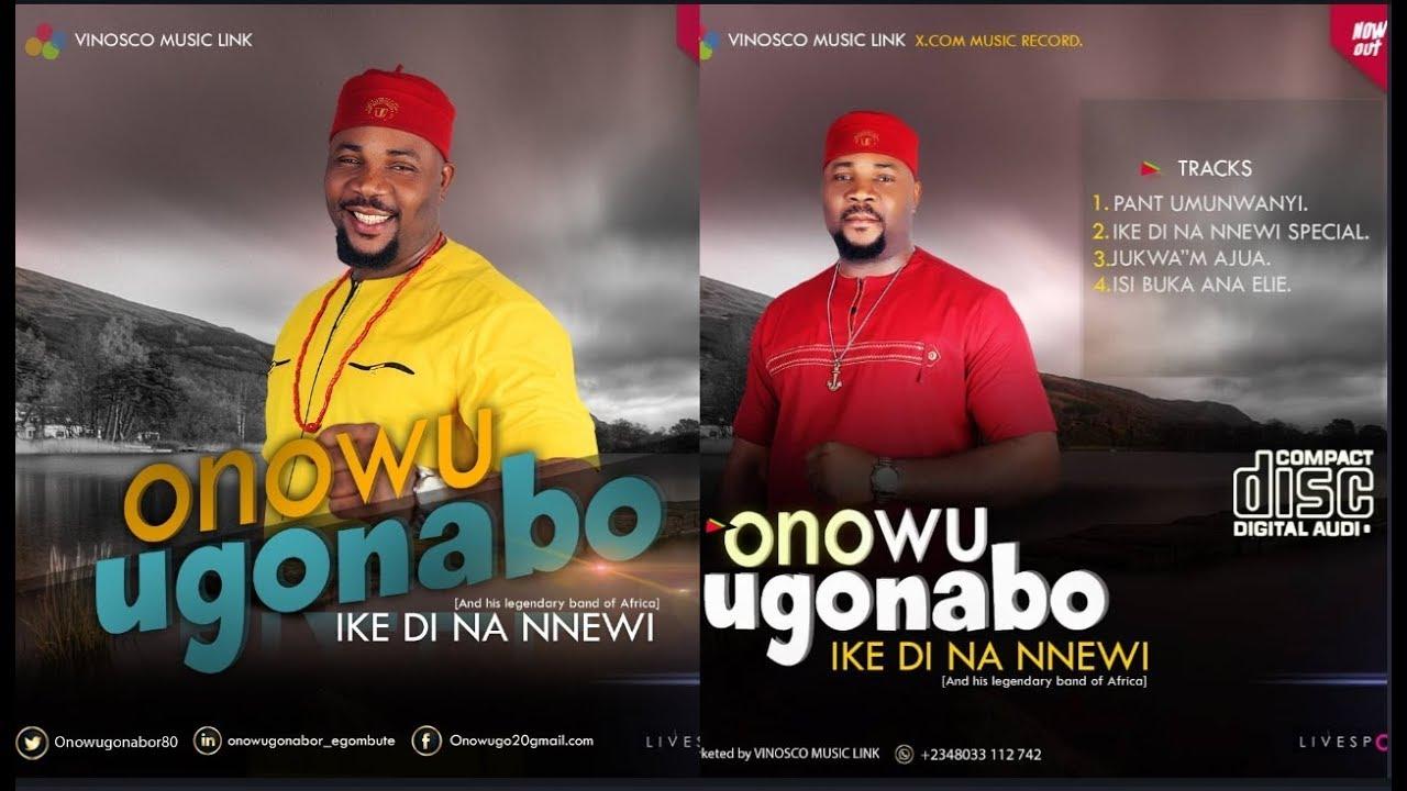 Download Onowu Ugonabu - Ike Di Na Nnewi