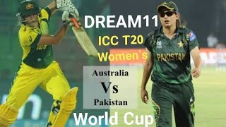 PK-W vs AU-W dream11 | AUSTRALIA VS PAKISTAN WOMEN T20 WORLD CUP | WORLD CUP 2018