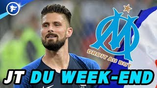 L'OM en contact avec Olivier Giroud | JT Mercato du week-end
