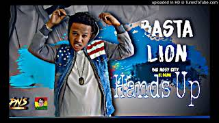 Basta lion- Hands Up -[News Audio 2018]