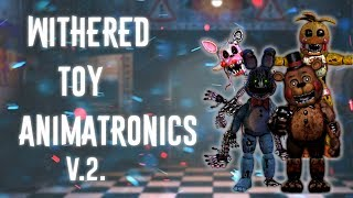 [FNAF   Speed Edit] Making Withered Toy Animatronics v.2.