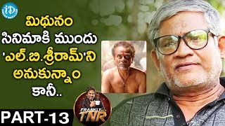 Tanikella Bharani Exclusive Interview PART 13 || Frankly With TNR || Talking Movies With iDream