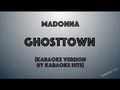 Madonna - Ghosttown (Karaoke Version)