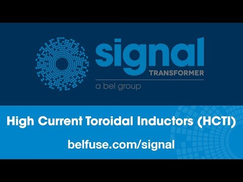 Signal Transformer High Current Toroidal Inductors (HCTI)