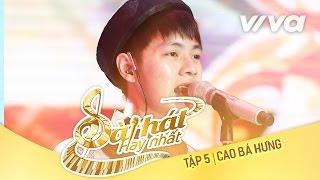 Sing my Song tập 5 Ful HD - Bài Hát Hay Nhất 2016