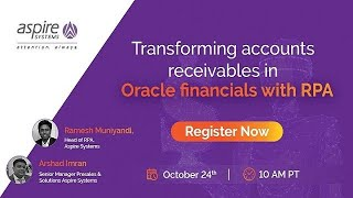 The webinar will take you through oracle erp financials and ar process along with challenges faced by organizations due to manual process. th...
