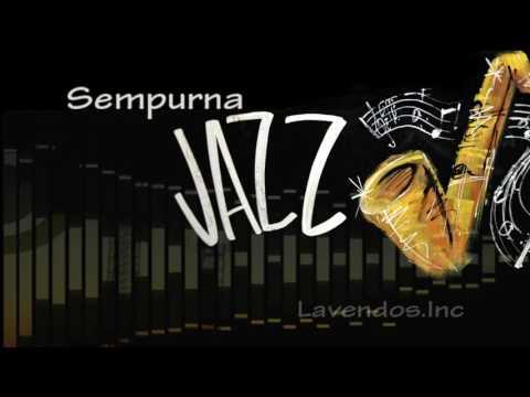 Sempurna versi Jazz ♫