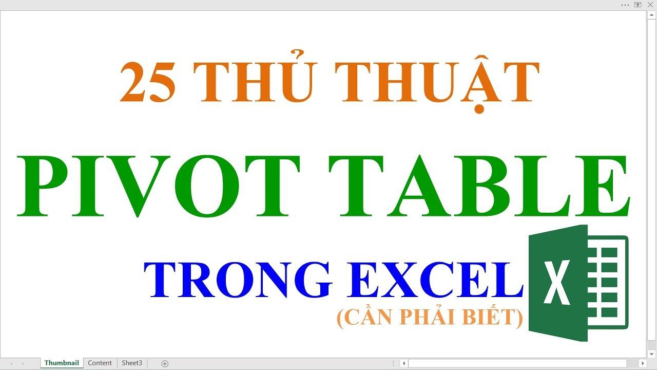 Thủ thuật Excel | 25 tuyệt chiêu Pivot Table trong excel cần phải biết