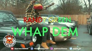 Randy Green - Whap Dem! (Dancehall 2020 Freestyle) [Official Music Video HD]