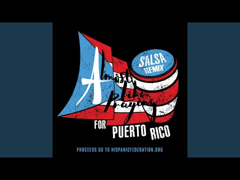 Almost Like Praying (feat. Artists for Puerto Rico) (Salsa Remix)