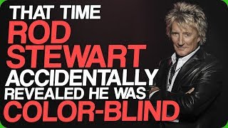That Time Rod Stewart Accidentally Revealed He Was Color-Blind