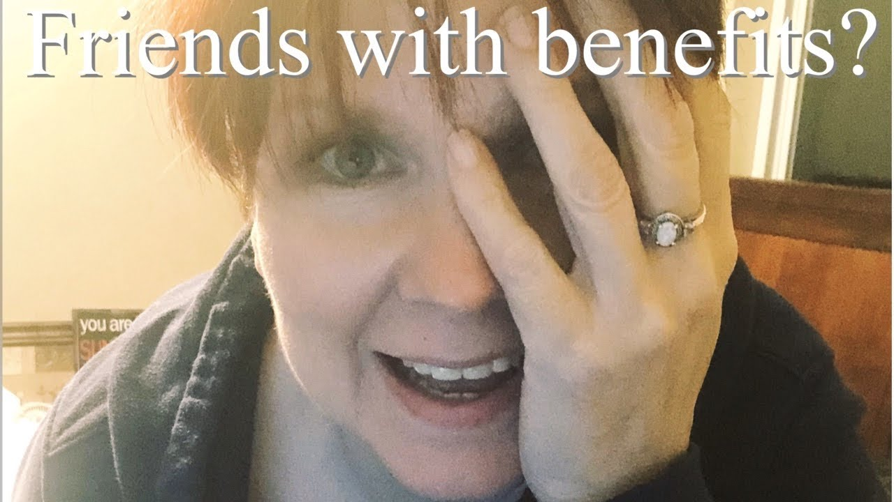 Friends with benefits? - YouTube