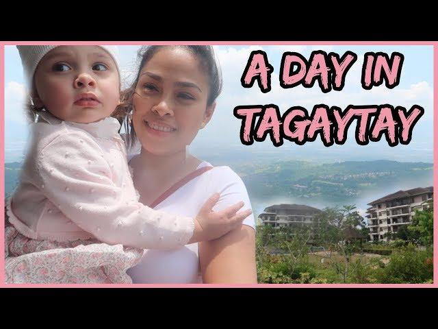 MUNTIK PANG MAPA AWAY | FIRST TRIP NI LILLY SA TAGAYTAY, PHILIPPINES