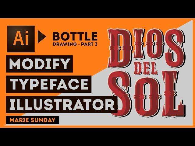 Realistic 3D Bottle Part 03 // Illustrator Edit Typefaces 2018