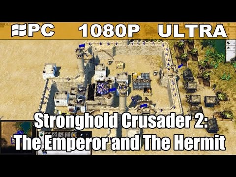 Stronghold Crusader 2: The Emperor and The Hermit gameplay HD - Medieval RTS - [PC - 1080p]
