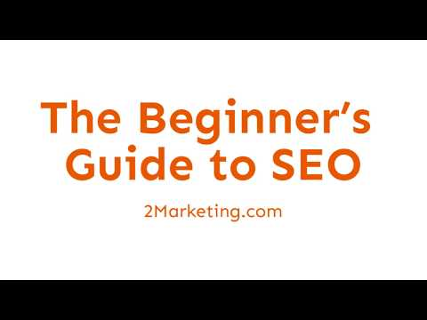 The Beginner's Guide to SEO by 2Marketing Web design and SEO Toronto