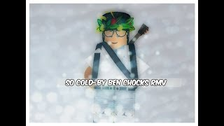 SO COLD - BEN CHOCKS I ROBLOX MUSIC VIDEO
