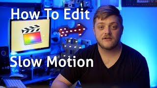 Slow Motion Editing made EASY | FCPX and Filmic PRO