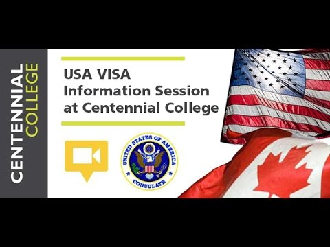 USA VISA Information Session at Centennial College - March 9, 2016