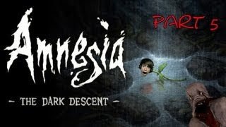 Amnesia - The Dark Descent part 5 - I Want MORE Relaxing Music!