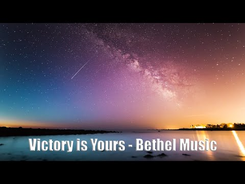 Victory is Yours - Bethel Music (Lyrics)