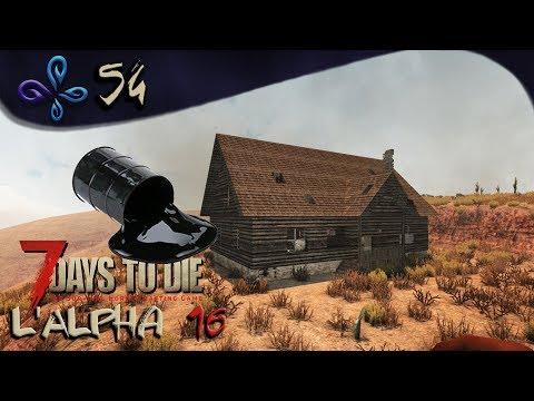 Notre mine à essence ! 7 DAYS TO DIE (Alpha 16) [Fr] #54