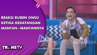 BROWNIS - Reaksi Ruben Onsu Dengan Kedatangan Mantan-Mantannya (12/8/19) Part 4