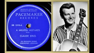 Claude King - A Million Mistakes - Pacemaker Records