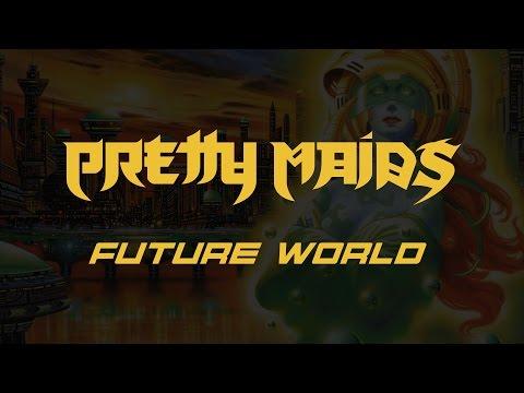 Pretty Maids - Future World (Lyrics) HQ Audio