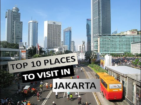 Top 10 Places to Visit in Jakarta