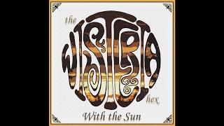"The Wisteria Hex ""With the Sun"" (New Full Album) 2017"