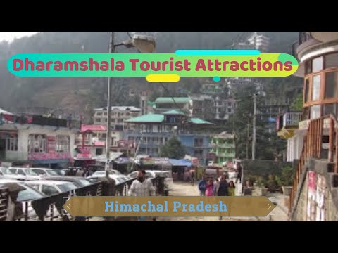 INDIA Himachal Pradesh Dharamshala Sightseeing Attractions - Sterling Resorts