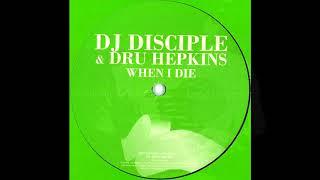 DJ Disciple Dru Hepkins When I Die Disciple S Le Souk NYC