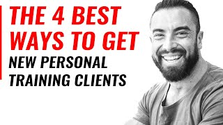 The 4 Best Ways To Get New Personal Training Clients  |  Chris Dufey