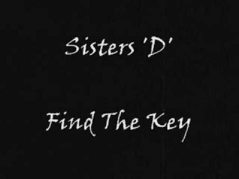 Sisters 'D' - Find The Key