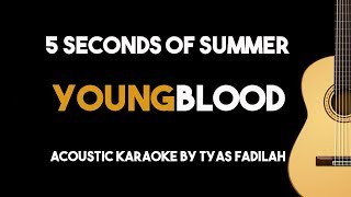 Youngblood - 5 Seconds Of Summer (Acoustic Guitar Karaoke Backing Track Minus One with Lyrics)