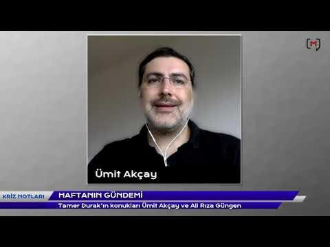 Doç. Dr. Ümit Akçay ve  Dr. Ali Rıza Güngen ile Kriz Notları